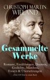 Sämtliche Werke: Romane, Erzählungen, Dramen, Gedichte, Märchen, Essays & Übersetzungen (Über 150 Titel in einem Buch) (eBook, ePUB)