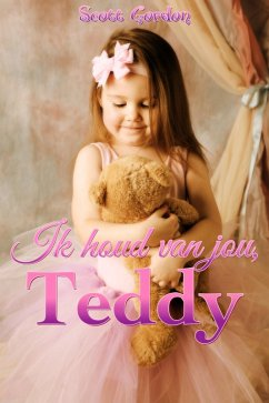 Ik houd van jou, Teddy (eBook, ePUB) - Gordon, Scott