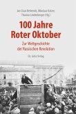 100 Jahre Roter Oktober (eBook, ePUB)