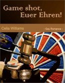 Game shot, Euer Ehren (eBook, ePUB)
