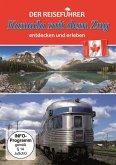 Der Reiseführer - Kanada mit dem Zug