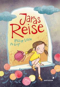 Jaras Reise (eBook, ePUB) - Löhle, Philipp