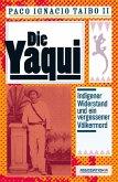 Die Yaqui (eBook, ePUB)