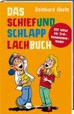 Das Schiefundschlapplachbuch (eBook, ePUB)