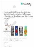 Stahlbetonbauteile unter kombinierten statischen und detonativen Belastungen in Experiment, Simulation und Bemessung