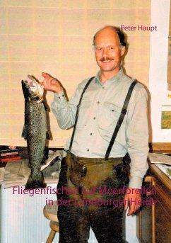 Fliegenfischen auf Meerforellen in der Lüneburger Heide