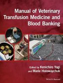 Manual of Veterinary Transfusion Medicine and Blood Banking (eBook, PDF)