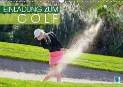 9783665731106 - CALVENDO: Einladung zum Golf (Wandkalender 2018 DIN A3 quer) - Buch
