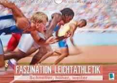 9783665731137 - CALVENDO: Faszination Leichtathletik: Schneller, höher, weiter (Wandkalender 2018 DIN A4 quer) - Book