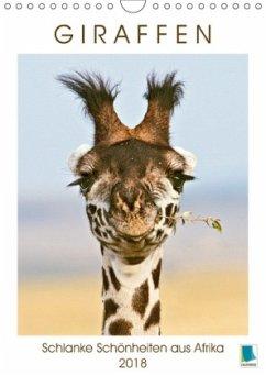 9783665731212 - CALVENDO: Giraffen: Schlanke Schönheiten aus Afrika (Wandkalender 2018 DIN A4 hoch) - Buch