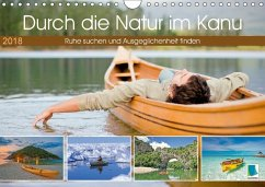 9783665731175 - CALVENDO: Durch die Natur im Kanu (Wandkalender 2018 DIN A4 quer) - كتاب