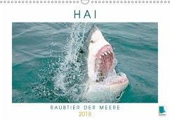 9783665731380 - CALVENDO: Hai: Raubtier der Meere (Wandkalender 2018 DIN A3 quer) - Book