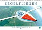 Segelfliegen: Lautlos fliegen mit Segelflugzeugen (Wandkalender 2018 DIN A2 quer)