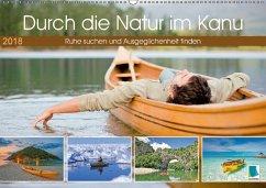9783665731199 - CALVENDO: Durch die Natur im Kanu (Wandkalender 2018 DIN A2 quer) - Livre