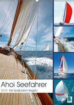 9783665731274 - CALVENDO: Ahoi Seefahrer: Spaß beim Segeln (Wandkalender 2018 DIN A2 hoch) - كتاب