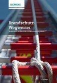 Brandschutz-Wegweiser (eBook, PDF)