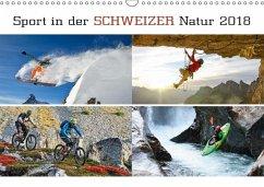 9783665731540 - AG, Calendaria: Sport in der Schweizer Natur 2018 (Wandkalender 2018 DIN A3 quer) - Kniha