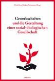 Gewerkschaften und die Gestaltung einer sozial-ökologischen Gesellschaft