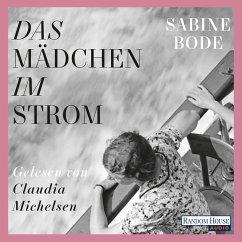 Das Mädchen im Strom (MP3-Download) - Bode, Sabine