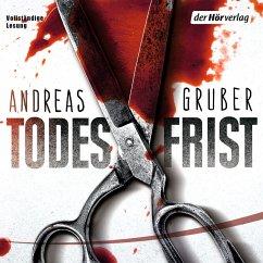 Todesfrist / Sabine Nemez und Maarten Sneijder Bd.1 (MP3-Download) - Gruber, Andreas