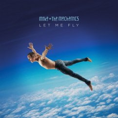 Let Me Fly - Mike+The Mechanics