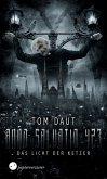 ANNO SALVATIO 423 - Das Licht der Ketzer (eBook, ePUB)