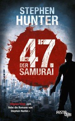 Der 47. Samurai (eBook, ePUB)