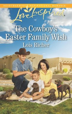 The Cowboy's Easter Family Wish (Mills & Boon Love Inspired) (Wranglers Ranch, Book 3) (eBook, ePUB) - Richer, Lois