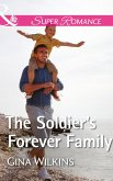 The Soldier's Forever Family (Mills & Boon Superromance) (Soldiers and Single Moms, Book 1) (eBook, ePUB)