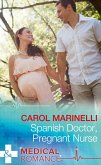 Spanish Doctor, Pregnant Nurse (Mills & Boon Medical) (eBook, ePUB)