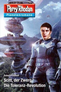 9783845349794 - Feldhoff, Robert: Planetenroman 77 + 78: Scitt, der Zwerg / Die Toleranz-Revolution (eBook, ePUB) - Книга