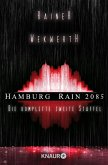 Hamburg Rain 2085. Die komplette zweite Staffel (eBook, ePUB)