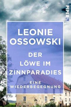 Der Löwe im Zinnparadies - Ossowski, Leonie