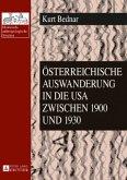 Österreichische Auswanderung in die USA zwischen 1900 und 1930
