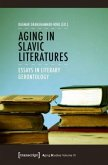 Aging in Slavic Literatures