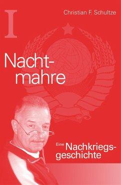 Nachtmahre (eBook, ePUB) - Schultze, Christian Friedrich