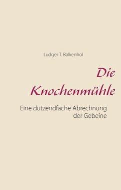 Die Knochenmühle (eBook, ePUB)