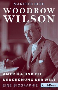 Woodrow Wilson (eBook, ePUB) - Berg, Manfred