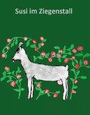 Oma Elli erzählt:Susi Sommer im Ziegenstall (eBook, ePUB)