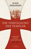 Die Verfolgung der Templer (eBook, ePUB)
