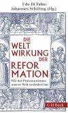 Weltwirkung der Reformation (eBook, ePUB)