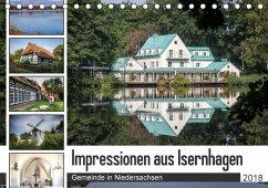 Impressionen aus Isernhagen (Tischkalender 2018 DIN A5 quer) Dieser erfolgreiche Kalender wurde dieses Jahr mit gleichen Bildern und aktualisiertem Kalendarium wiederveröffentlicht.