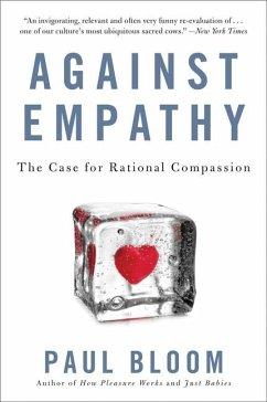 Against Empathy - Bloom, Paul