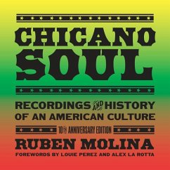 Chicano Soul: Recordings and History of an Amer...