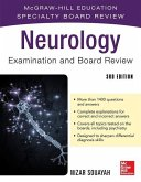 Neurology Examination and Board Review, Third Edition