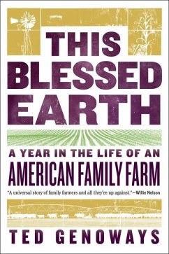 This Blessed Earth: A Year in the Life of an Am...