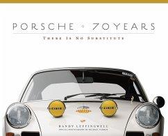 Porsche 70 Years - Leffingwell, Randy