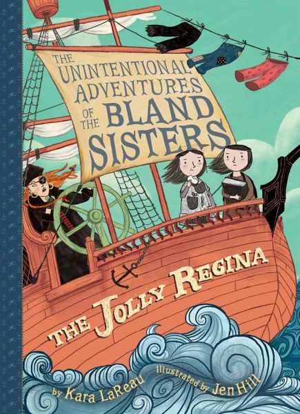 Jolly Regina (The Unintentional Adventures of the Bland Sist - Lareau, Kara