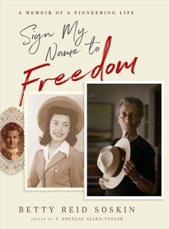 Sign My Name to Freedom: A Memoir of a Pioneering Life - Reid-Soskin, Betty
