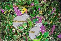 Mäuschen Piep (eBook, ePUB) - Manteuffel, Elli